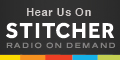 Listen to the archives on Stitcher!